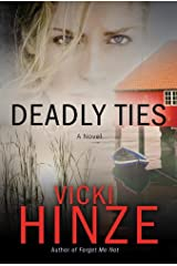 Deadly Ties: A Novel (Crossroads Crisis Center Book 2) Kindle Edition