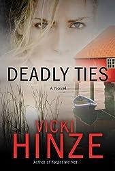 Deadly Ties: A Novel (Crossroads Crisis Center)