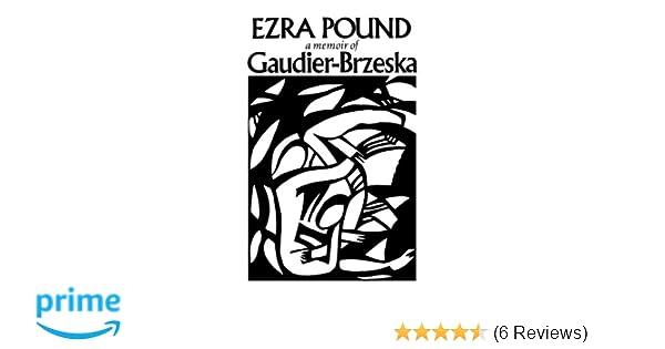 Amazon gaudier brzeska a memoir 9780811205276 ezra pound books fandeluxe Images
