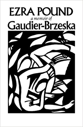 Amazon gaudier brzeska a memoir 9780811205276 ezra pound books gaudier brzeska a memoir new edition edition fandeluxe Images
