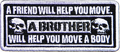 A Brother Friend Will Help You Move Funny Motorcycle Biker Rider Hippie Punk Rock Jacket T-Shirt Patch Sew Iron on Embroidered Sign Badge -