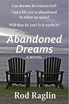 Abandoned Dreams by [Raglin, Rod]