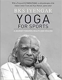 Yoga For Sports: Amazon.es: B.K.S. Iyengar: Libros en ...