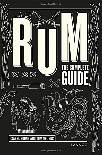 Rum: The Complete Guide - Rum India