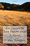 Incident in San Francisco, D. Thompson, 1461019001