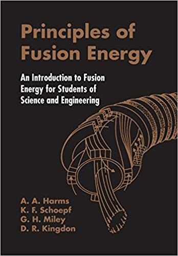 Principles of fusion energy an introduction to fusion energy for principles of fusion energy an introduction to fusion energy for students of science and engineering fandeluxe Images