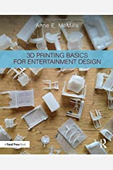 3D Printing Basics for Entertainment Design Paperback
