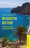 Im Schatten des Teide: Ein Krimi von den Kanarischen Inseln