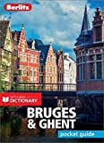 Berlitz Pocket Guide Bruges & Ghent (Travel Guide with Dictionary) (Berlitz Pocket Guides)