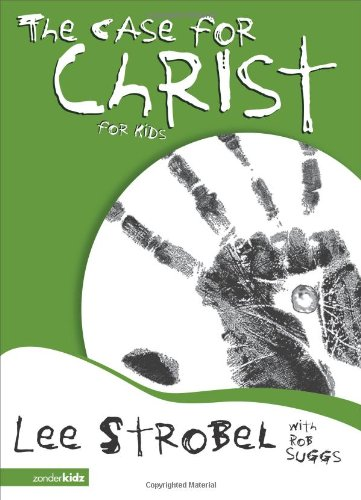 The Case for Christ for Kids - Book  of the Cases for Christianity