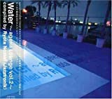 Ageha: Lounge Water 2 by Ageha Lounge-Water (2003-01-01)
