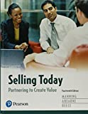 img - for Selling Today: Partnering to Create Value Plus MyMarketingLab with Pearson eText -- Access Card Package (14th Edition) book / textbook / text book