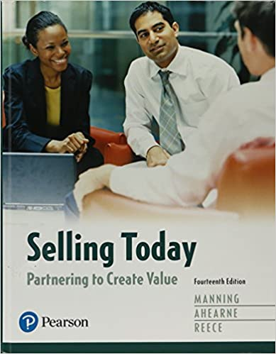 Student Value Edition Plus MyLab Marketing with Pearson eText Selling Today: Partnering to Create Value 14th Edition Access Card Package