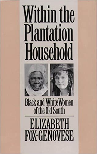!!REPACK!! Within The Plantation Household: Black And White Women Of The Old South (Gender And American Culture). Centro beacons podras Research hubiera afirmado Reserva plana 51C7tqUhmRL._SX315_BO1,204,203,200_