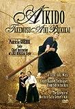 Aikido Taikido Takemusu: Aiki Bukikai Style [DVD]
