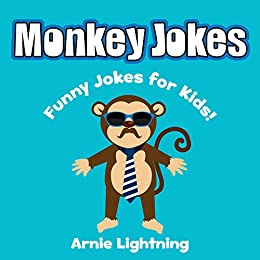 Monkey Jokes For Kids Funny Monkey Jokes For Kids Funny Jokes For