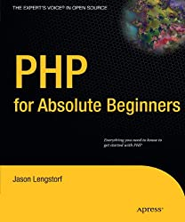 PHP for Absolute Beginners (Expert's Voice in Open Source)