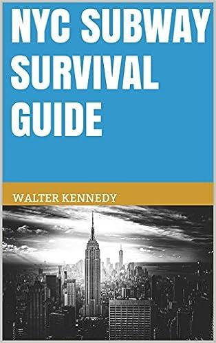NYC Subway Survival Guide