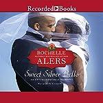 Sweet Silver Bells | Rochelle Alers