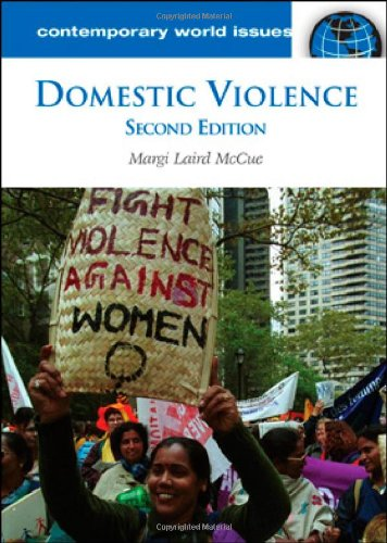 Domestic Violence: A Reference Handbook, 2nd Edition (Contemporary World Issues)