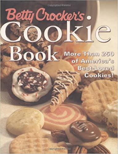 Betty Crocker S Cookie Book More Than 250 Of America S Best Loved