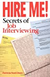 An insider's view of the employment game discusses common interview questions and explains the best ways to answer them