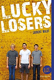 Lucky losers, Malot, Laurent