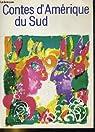 Contes d'Amérique du Sud par Hulpach