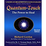 Quantum Touch: The Power to Heal (Second Edition)