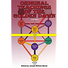 Original Teachings of the Golden Dawn, Volume Two