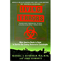 Living Terrors: What America Needs to Know to Survive the Coming Bioterrorist Catastrophe