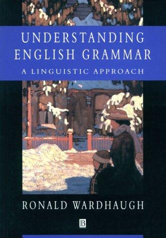Understanding English Grammar: A Linguistic Approach