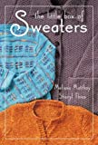 The Little Box of Sweaters, Melissa Matthay and Sheryl Thies, 1564775445