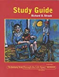 Study Guide : The Developing Person Through the Life Span, Berger, Kathleen Stassen and Straub, Richard O., 1572599448