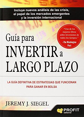 GuIa para invertir a largo plazo (Spanish Edition)