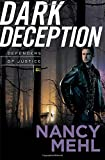 Dark Deception (Defenders of Justice)