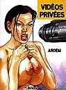 Les films de Justine, Tome 1 : Vidéos privées