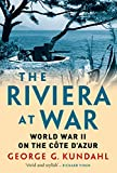 Image of The Riviera at War: World War II on the Côte d'Azur