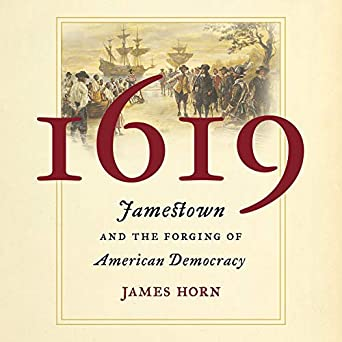 Amazon com: 1619: Jamestown and the Forging of American