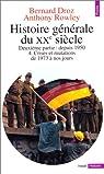 Histoire générale du XXe siècle, tome 4 par Droz