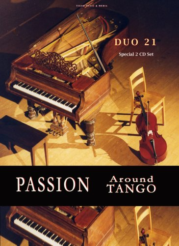 PASSION & AROUND TANGO - 2 CD SET - Best of Duo 21