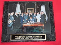 President John F Kennedy Signing Nuclear Test Ban Treaty Collector Plaque w/8x10 PHOTO!