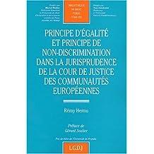 Principe d'égalité et principe de non-discrimination dans la jurisprudence de la Cour de justice des communautés européennes
