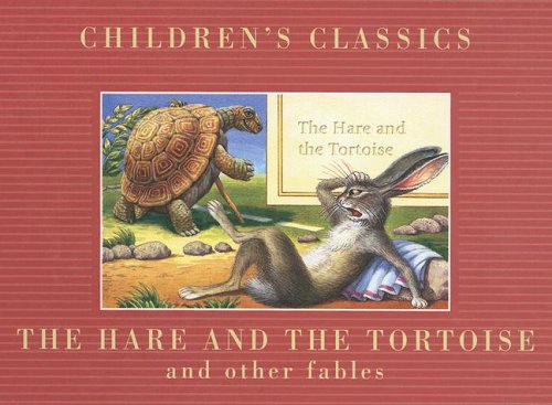 The Hare and the Tortoise (Children's Classics)