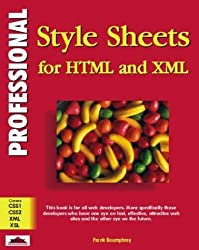 Professional Stylesheets for Html and Xml by Frank Boumphrey (1998-06-04)