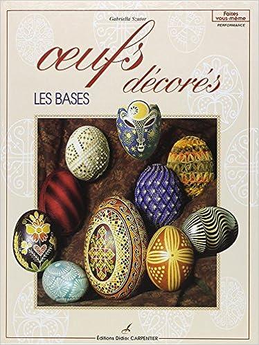 Livres Oeufs décorés : Les bases epub, pdf