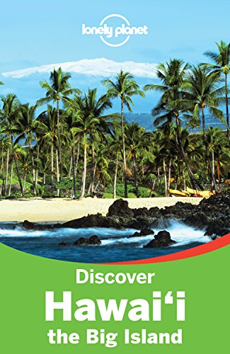 Lonely Planet Discover Hawaii The Big Island Travel Guide