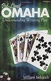 Pot-Limit Omaha: Understanding Winning Play (English Edition)