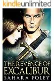The Revenge of Excalibur (Excalibur Saga Book 2)