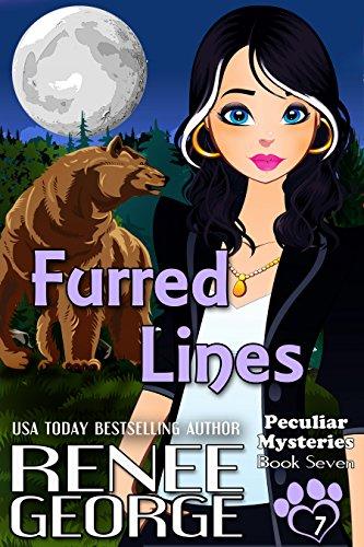 Furred Lines (Peculiar Mysteries Book 7) by [George, Renee]